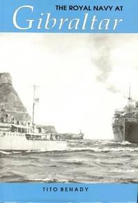 The Royal Navy at Gibraltar